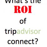 ROI of TripAdvisor Connect