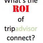 ROI of TripAdvisor Connect